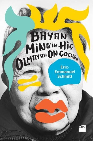 Bayan Ming'in Hiç Olmayan On Çocuğu, Eric-Emmanuel Schmitt, Çeviri: Yaşar İlksavaş, Doğan Kitap