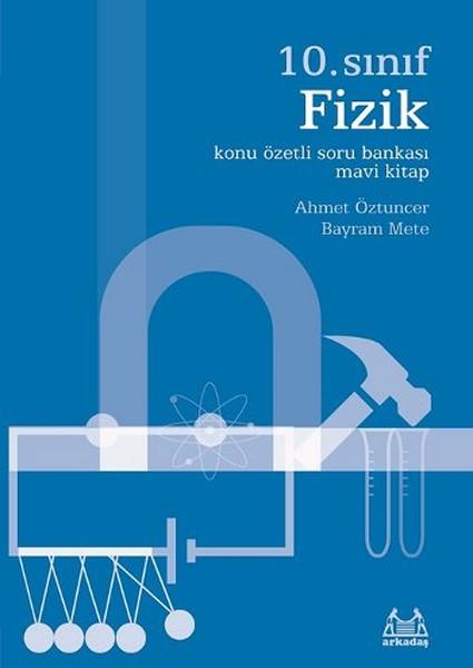 10. Sınıf Fizik Konu Özetli Soru Bankası - Mavi Kitap.pdf