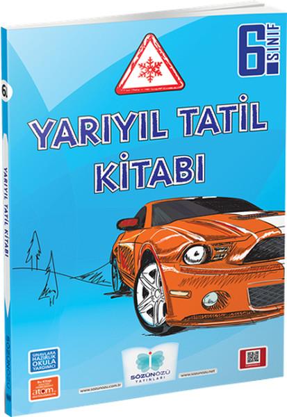 Sözün Özü Yayınları 6.Sınıf Yarıyıl Tatil Kitabı - 2016.pdf
