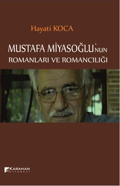 Mustafa Miyasoğlunun Romanları ve Romancılığı.pdf