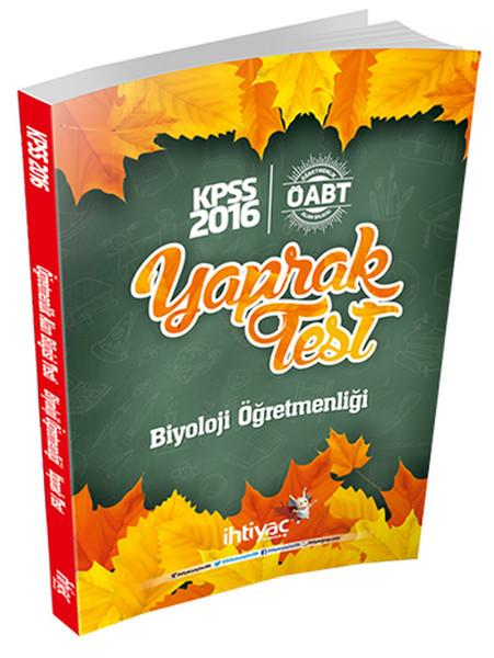 İhtiyaç ÖABT Biyoloji Öğretmenliği Çek Kopart Yaprak Test 2016.pdf