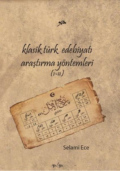 Klasik Türk Edebiyatı Araştırma Yöntemleri 1 - 2.pdf