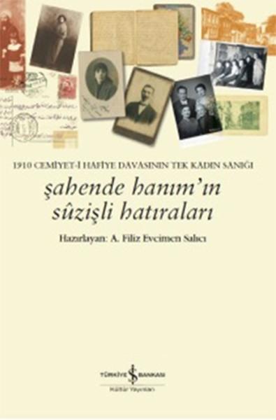 Şahende Hanımın Sûzişli Hatıraları.pdf