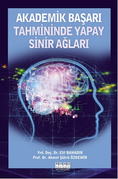 Akademik Başarı Tahmininde Yapay Sinir Ağları.pdf