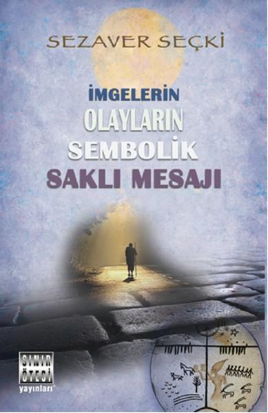 İmgelerin Olayların Sembolik Saklı Mesajı.pdf