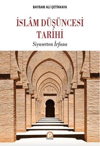 İslam Düşüncesi Tarihi Siyasetten İrfana.pdf
