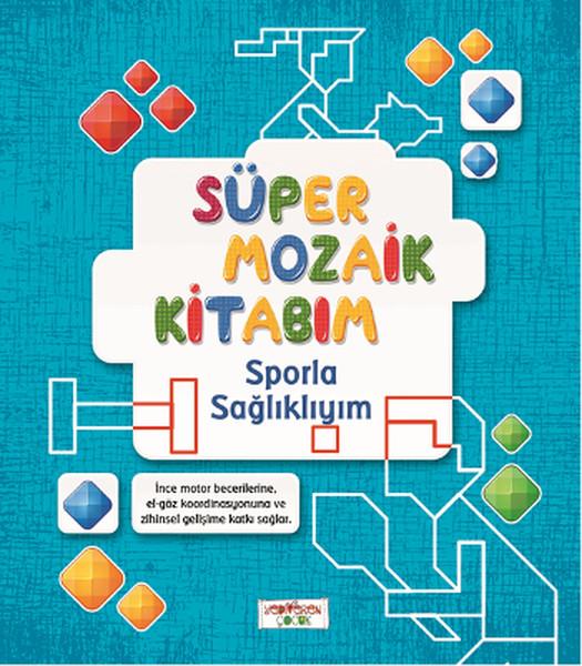 Süper Mozaik Kitabım - Sporla Sağlıklıyım.pdf