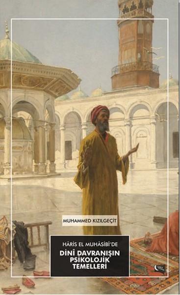 Haris El Muhasibide Dini Davranışın Psikolojik Temelleri.pdf