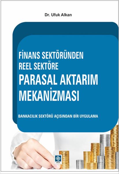 Finans Sektöründen Reel Sektöre Parasal Aktarım Mekanizması.pdf