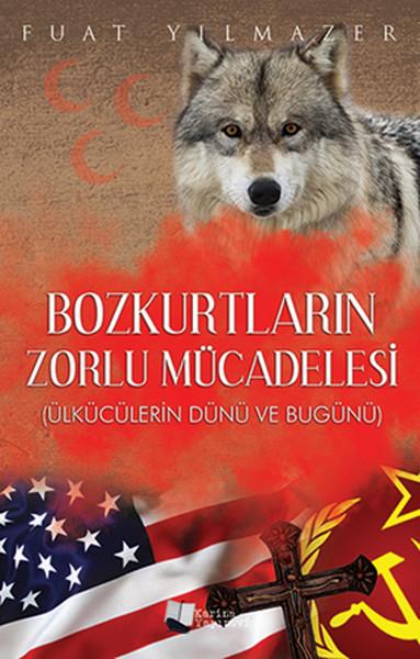 Bozkurtların Zorlu Mücadelesi.pdf