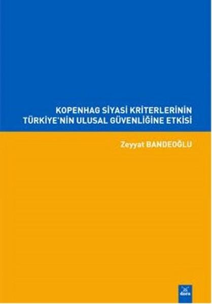 Kopenhag Siyasi Kriterlerinin Türkiyenin Ulusal Güvenliğine Etkisi.pdf