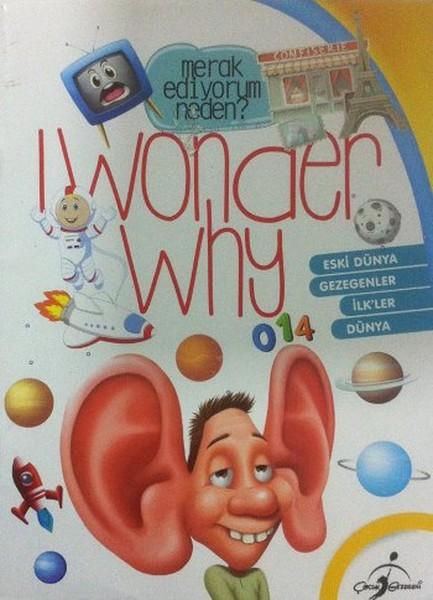I Wonder Why - Merak Ediyorum Neden? Eski Dünya.pdf