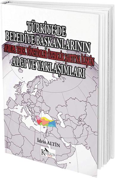 Türkiye`de Belediye Başkanlarının Algı ve Yaklaşımları.pdf