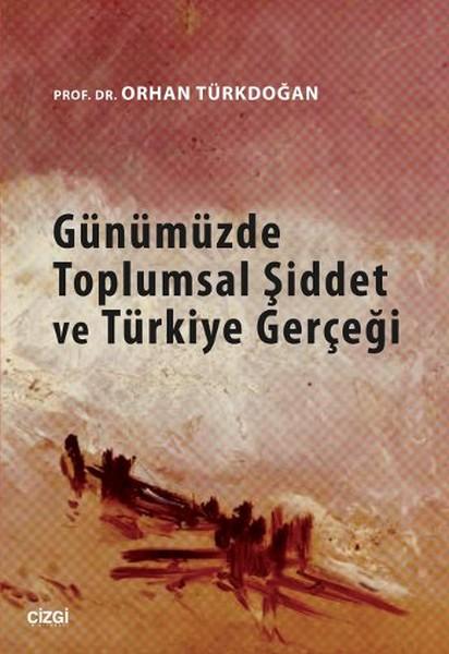 Günümüzde Toplumsal Şiddet ve Türkiye Gerçeği.pdf