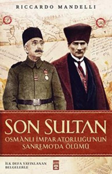 Son Sultan - Osmanlı İmparatorluğunun Sanremoda Ölümü.pdf
