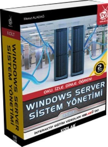 Windows Server Sistem Yönetimi 2. Cilt.pdf
