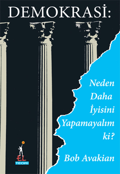 Demokrasi : Neden Daha İyisini Yapamayalım ki?.pdf