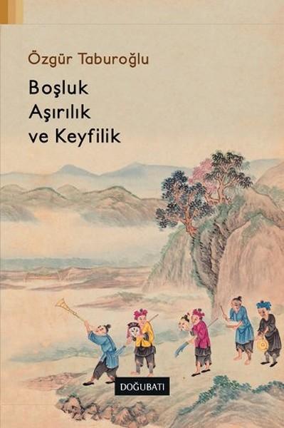 Boşluk Aşırılık ve Keyfilik.pdf