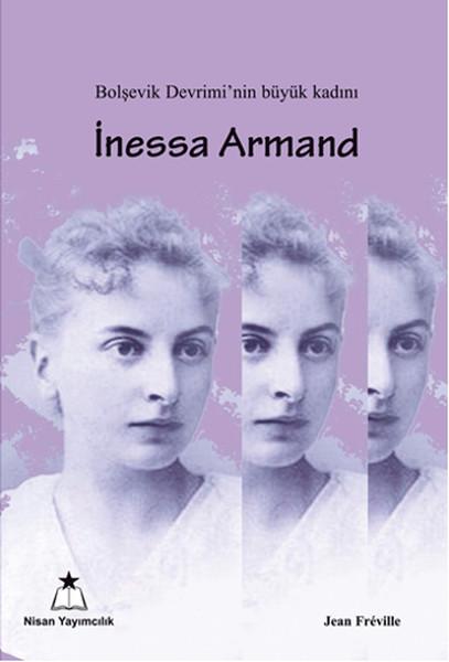 Bolşevik Devriminin Büyük Kadını İnessa Armand.pdf