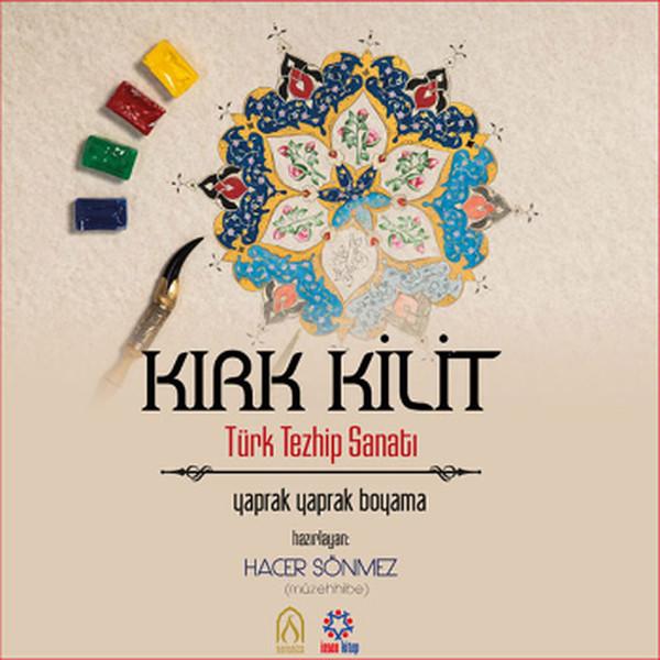 Kırk Kilit Türk Tezhip Sanatı.pdf