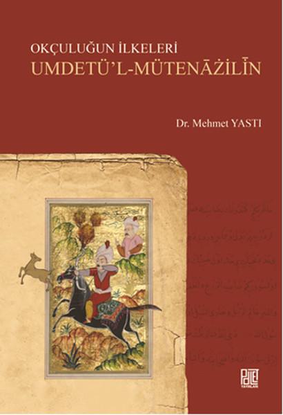 Okçuluğun İlkeleri Umdetül - Mütenazilin.pdf