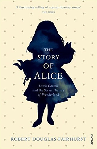 The Story of Alice: Lewis Carroll and The Secret History of Wonderland.pdf