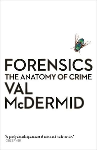 Forensics: The Anatomy of Crime (Wellcome).pdf