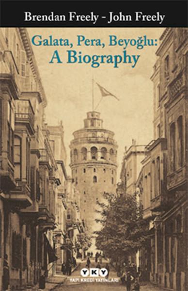 Galata, Pera, Beyoğlu: A Biography.pdf