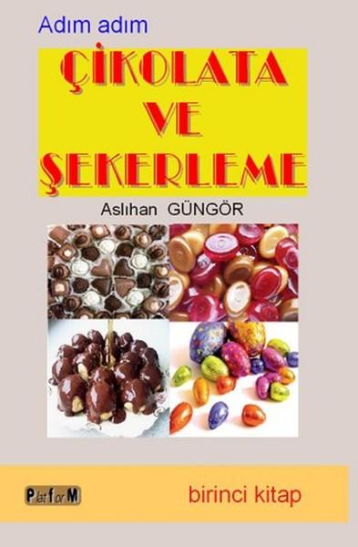 Adım Adım Çikolata ve Şekerleme - Birinci Kitap.pdf