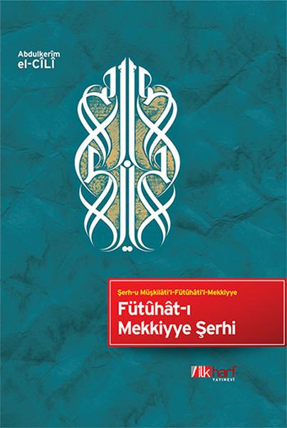 Fütûhât-ı Mekkiyye Şerhi.pdf