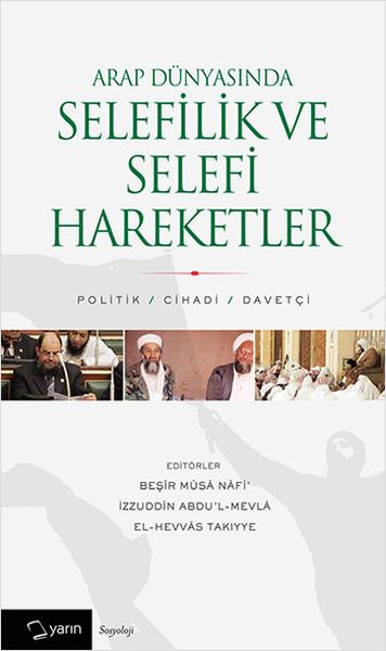 Arap Dünyasında Selefilik ve Selefi Hareketler.pdf