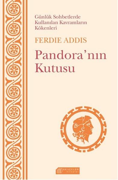 Günlük Sohbetlerde Kullanılan Kavramların Kökenleri - Pandoranın Kutusu.pdf