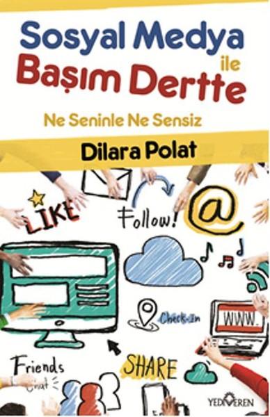 Sosyal Medya ile Başım Dertte.pdf