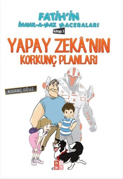 Fatihin İnanılamaz Maceraları - Yapay Zekanın Korkunç Planları.pdf