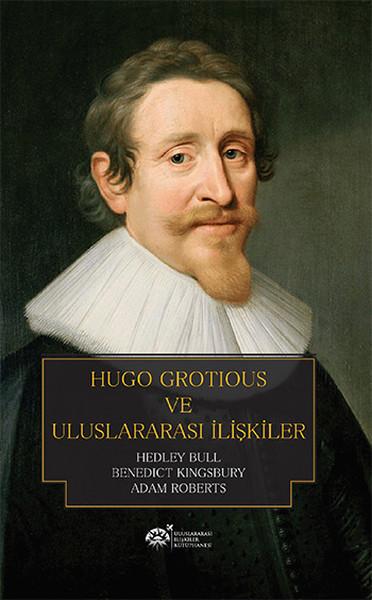 Hugo Grotious ve Uluslararası İlişkiler.pdf