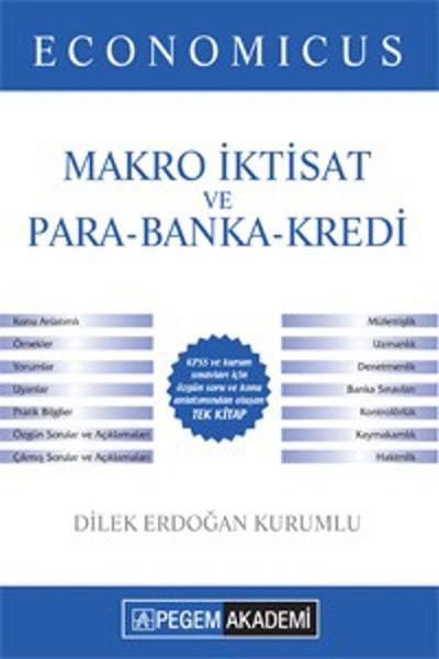 Pegem Yayınları KPSS A Grubu Economicus Makro İktisat ve Para Banka Kredi Konu Anlatımlı 2016.pdf