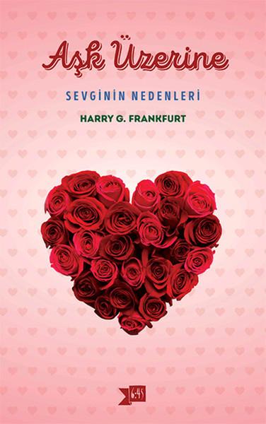Aşk Üzerine - Sevginin Nedenleri.pdf