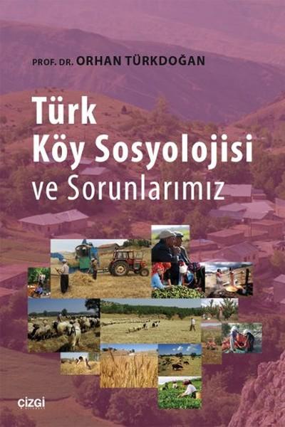 Türk Köy Sosyolojisi ve Sorunlarımız.pdf