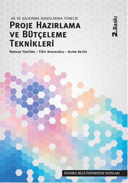 AB ve Kalkınma Ajanslarına Yönelik Proje Hazırlama Ve Bütçeleme Teknikleri.pdf