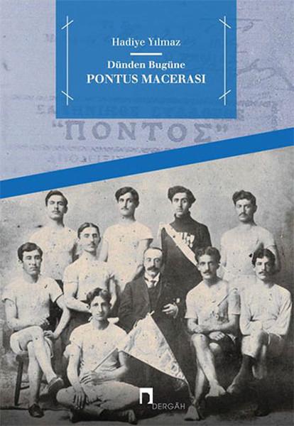 Dünden Bugüne Pontus Macerası.pdf