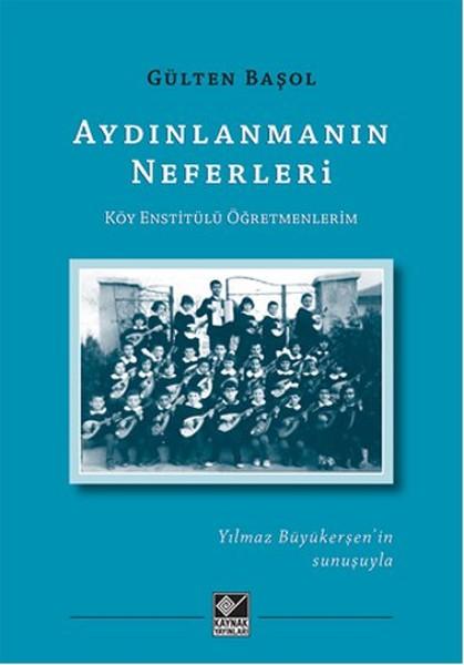 Aydınlanmanın Neferleri Köy Enstitülü Öğretmenlerim.pdf