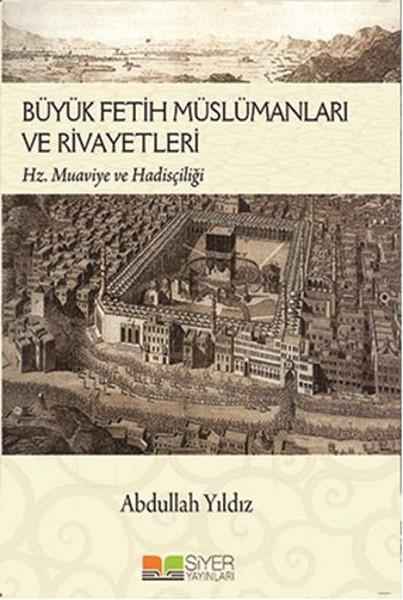 Büyük Fetih Müslümanları ve Rivayetleri.pdf