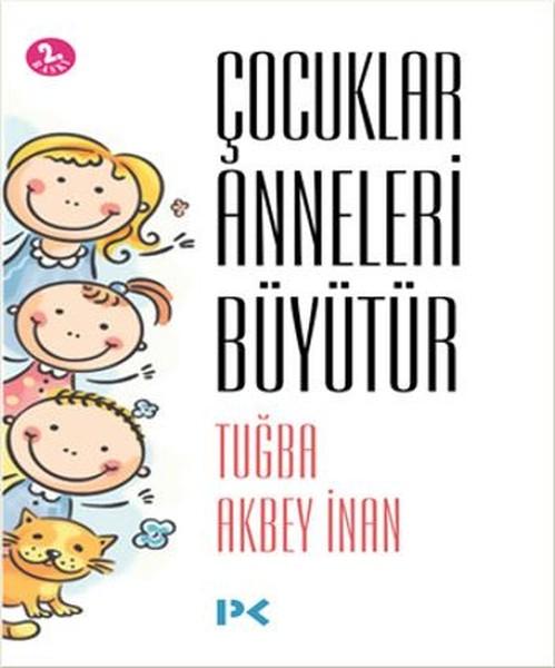 Çocuklar Anneleri Büyütür.pdf