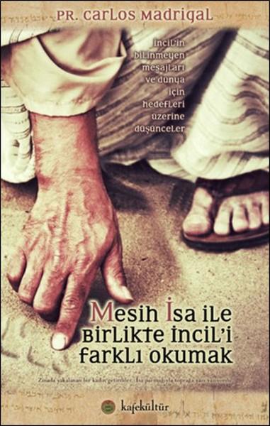 Mesih İsa ile Birlikte İncili Farklı Okumak.pdf