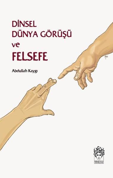 Dinsel Dünya Görüşü ve Felsefe.pdf