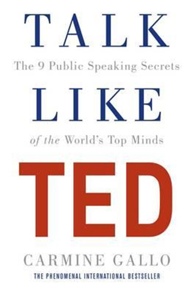 Talk Like TED: The 9 Public Speaking Secrets of the Worlds Top Minds.pdf