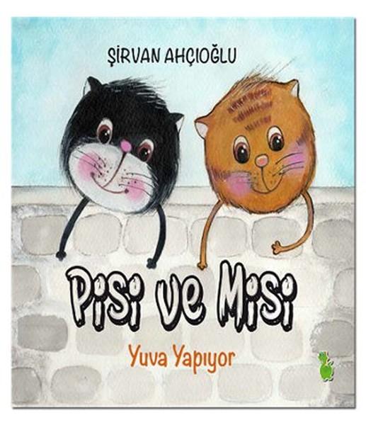 Pisi ve Misi Yuva Yapıyor.pdf