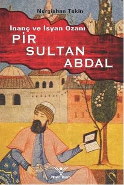 İnanç ve İsyan Ozanı Pır Sultan Abdal.pdf
