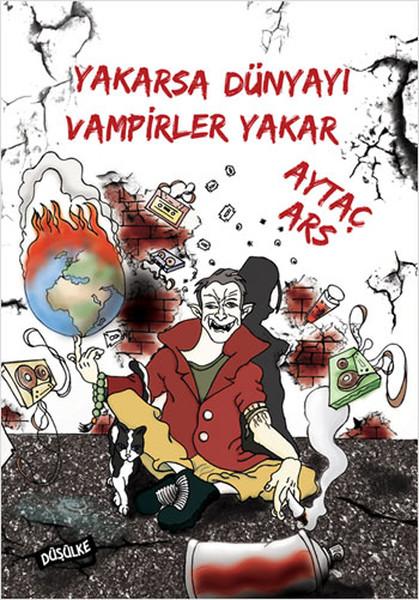 Yakarsa Dünyayı Vampirler Yakar.pdf