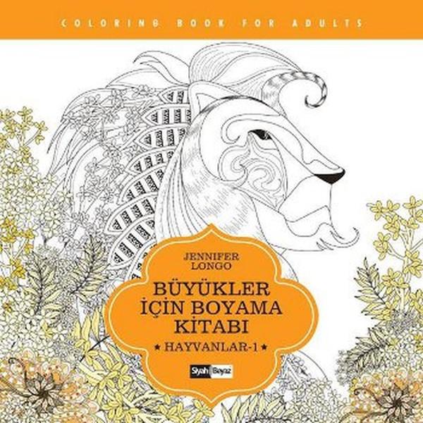 Büyükler Için Boyama Kitabı Hayvanlar 1 Jennifer Longo Fiyatı